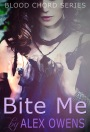 Blood Chord Series #2- Bite Me – Available forPre-order
